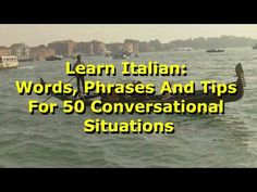 50 PHRASES FOR BEGINNERS IN ITALIAN - Must know phrases for any beginner!! ✔ - YouTube