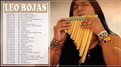 Leo Rojas Greatest Hits Full Album 2017 || The Best Of Leo Rojas 2017