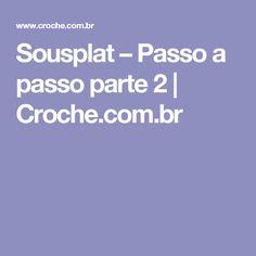 Sousplat – Passo a passo parte 2 | Croche.com.br