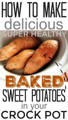 How to make healthy baked sweet potatoes in your crock pot or slow cooker! Awesome! Why didn't I think of this?