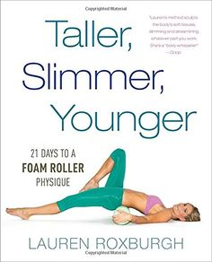 Taller, Slimmer, Younger: 21 Days to a Foam Roller Physiq... https://www.amazon.com/dp/110188617X/ref=cm_sw_r_pi_dp_x_leu.xbKKEDPAV