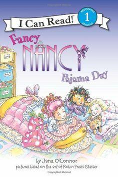 Fancy Nancy: Pajama Day (I Can Read Book 1) by Jane O'Connor, http://www.amazon.com/dp/0061703702/ref=cm_sw_r_pi_dp_yjuirb0N5E323