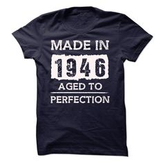 (Tshirt Sale) MADE IN 1946 AGED TO PERFECTION [Tshirt design] Hoodies, Tee Shirts