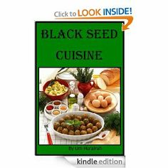 Amazon.com: Black Seed Cuisine (Recipes) eBook: Um Hurairah: Kindle Store Nigella Sativa, Black Seed, Wine Recipes, Kindle, Seeds, Amazon, Store, Food, Kitchens