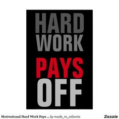 Motivational Hard Work Pays Success