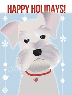 White Schnauzer Christmas Happy Holidays by laurenbrookedesigns, $5.00