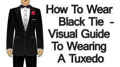 How To Wear Black Tie Infographic