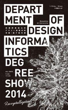 MAU Degree Show 2014 -Department of design informatics- Art Direction : Ryo Kuwabara Design : Ryoichi Ito Dai Sasahara Toshiki Takano