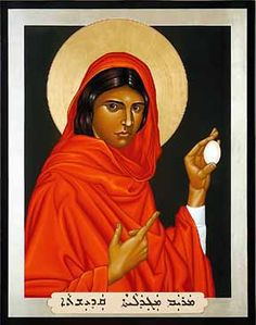 According to tradition, during a dinner with the emperor Tiberius Caesar, Mary Magdalene was speaking about Christ's Resurrection. Caesar scoffed at her, saying that a man could rise from the dead no more than the egg in her hand could turn red. Immediately, the egg turned red. Because of this, icons of Mary Magdalene sometimes depict her holding an egg. from this comes the tradition of dyeing eggs red at Pascha/Easter.