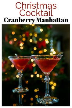 Cranberry Manhattan - this easy Christmas cocktail has been a favorite of ours for years! Once you make it, it will be yours too! #christmascocktail #cocktails #cranberries