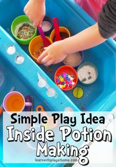Learn with Play at Home: Simple Play Ideas. Inside Potion Making