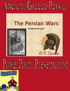 Ancient Greece: THE PERSIAN WARS PowerPoint Presentation  How did the tiny country of Greek stand up to and defeat the mighty Persian Empire? This is an exciting presentation of battles and military strategies that won a war. This presentation from start to finish will have your students highly engaged and using skills of analysis and critical thinking. It is a 'Must Have' for any unit on Ancient Greece. 186 SLIDES $