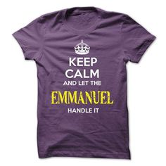 EMMANUEL - KEEP CALM AND LET THE EMMANUEL HANDLE IT - #oversized tshirt #grey sweater. LIMITED TIME PRICE => https://www.sunfrog.com/Valentines/EMMANUEL--KEEP-CALM-AND-LET-THE-EMMANUEL-HANDLE-IT-53346384-Guys.html?68278