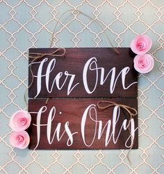 """Wedding Chair Signs 'Her One"""" & """"His Only"""" on Etsy, $30.00"""