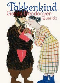 Takkenkind - Gerda Dendooven. Lees de recensie hier: http://leesfeest.nl/node/2542