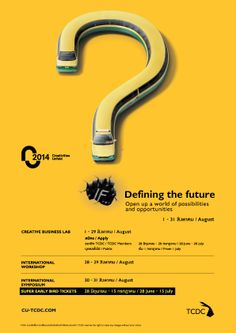 "CU 2014 ""IF...Defining the Future""  1-31 August 2014  at TCDC & Creative Businesses in Bangkok"