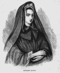 Jeanne-Marie Bouvier de la Motte-Guyon (commonly known as Madame Guyon) (13 April 1648 – 9 June 1717) was a French mystic and one of the key advocates of Quietism. Quietism was considered heretical by the Roman Catholic Church, and she was imprisoned from 1695 to 1703 after publishing a book on the topic, A Short and Easy Method of Prayer