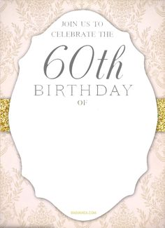 FREE Printable Th Birthday Invitation Templates Th Birthday - Invitations for 60th birthday party templates