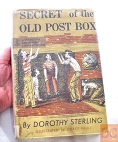 Juvenile Mystery Book, Dorothy Sterling, Secret of the Old Post Box, 1960