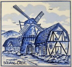 Delft tile, windmill, Solvang, Calif.