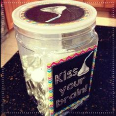 Kiss Your Brain Jar - filled with Hershey Kisses! Free printable ...