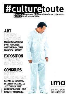 Culturetoute43  Nous sommes le Mardi 3 Mai 2016 !  ➡ EN COUVERTURE, EXPOSITION Yassine BALBZIOUI !  ➡ ART, Faouzi LAATIRIS, Musée…
