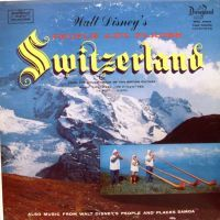 """Europe - Switzerland  Soundtrack from Walt Disney's """"People and Places"""" films"""