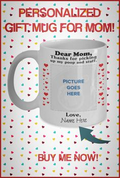 Need a fun cute gift for Mom? These fun mugs are perfect for Birthdays or Mother's Day! Some can be personalized with name of Mom and/or Cat or Dog. Cute Gifts, Gifts For Mom, Mom Mug, Good Buddy, Dog Mom, Cuddling, Best Dogs, Families, Birthdays
