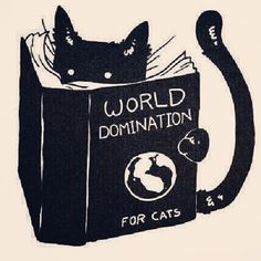 """black cat reading the book """"world domination for cats"""" Crazy Cat Lady, Crazy Cats, I Love Cats, Cool Cats, Animal Gato, Cat Reading, Cat Art Print, Gatos Cats, World Domination"""