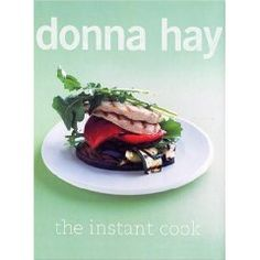 The Instant Cook, by Donna Hay