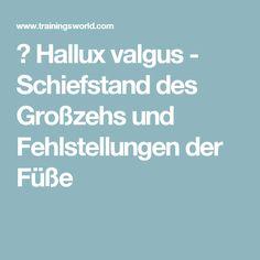 ▷ Hallux valgus - Schiefstand des Großzehs und Fehlstellungen der Füße