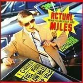 ACTUAL MILES:HENLEY'S GREATEST HITS