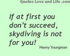best love quotes :) Funny Quotes � If at first you...