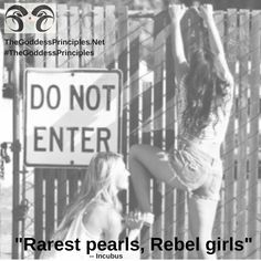 """Rarest pearls, rebel girls"" lyrics by Incubus"