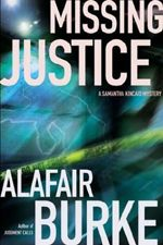 Missing Justice, #2 in the Samantha Kincaid series.