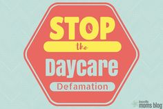 Stop the Daycare Defamation | Knoxville Moms Blog