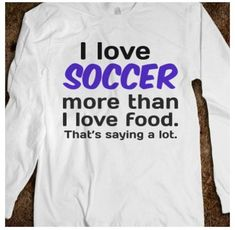 "Your Speed During Soccer Training Hmm I think it should be ""my love for food increases as the amount of soccer I play increases"" haha!Hmm I think it should be ""my love for food increases as the amount of soccer I play increases"" haha! Soccer Memes, Soccer Quotes, Soccer Shirts, Sport Quotes, Funny Soccer, Sports Memes, Funny Football, Football Quotes, Girl Quotes"