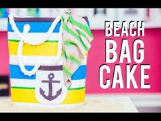 How To Make a BEACH BAG CAKE! Chocolate & Vanilla Cake for LaurDIY's Party! - YouTube