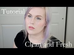Tutorial: Clean and Fresh - YouTube