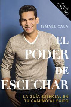 CALA Contigo: El poder de escuchar  by Ismael Cala ($9.67) http://www.amazon.com/exec/obidos/ASIN/B00CLFCG7M/hpb2-20/ASIN/B00CLFCG7M