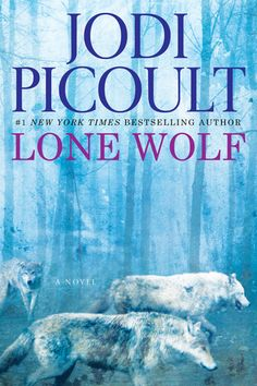 Book Review: Lone Wolf by Jodi Picoult via pinkheelspinktruck.com