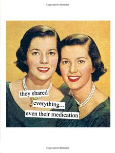 Magnets from Anne Taintor: which twin has the STD? Retro Cartoons, Retro Humor, Vintage Humor, Funny Cartoons, Funny Jokes, Hilarious, Retro Funny, Funny Vintage, Retro Vintage
