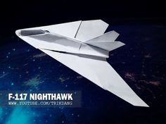 BEST PAPER AIRPLANES [32] - How to make a paper plane that Flies | Nighthawk F-117A - YouTube