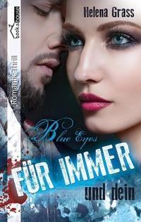 """5 Sterne für """"Blue Eyes - Für immer und dein"""" von Von Harald Lange, https://www.amazon.de/gp/customer-reviews/R3DVHJ6GEN1RZ6/ref=cm_cr_getr_d_rvw_ttl?ie=UTF8"""
