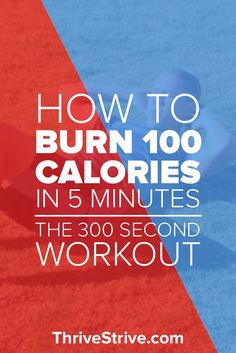 Do you always seem too busy to get a good work out in? Want to lose weight and burn fat on the go? Here is a 5-minute workout that you can do almost anywhere and burn 100 calories.