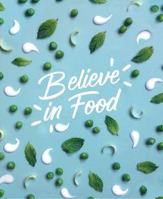 BELIEVE IN FOOD