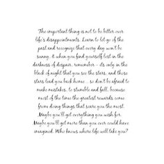 A Walk to Remember Quote.one of my favorite movies :) Missing You Quotes, Great Quotes, Quotes To Live By, Inspirational Quotes, Motivational, Awesome Quotes, The Words, Cool Words, Remember Quotes
