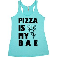 Pizza Is My Bae Pizza Tank Tops Food T-Shirts Unisex Humor Racerback... ($20) ❤ liked on Polyvore featuring tops, shirts, tank tops, light blue, women's clothing, v neck shirts, racer back tank top, crew neck shirt, jersey shirts and burnout racerback tank
