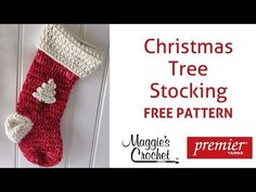Christmas Stocking Free Crochet Pattern - Right Handed  Free Christmas Stocking crochet pattern: http://www.maggiescrochet.com/pages/christmas-stocking-free-pattern  Read the Mini Challenge rules and submission guidelines to win $50 in Premier Yarns: http://www.maggiescrochet.com/pages/christmas-stocking-mini-challenge