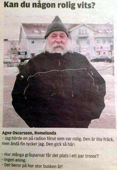 Det finns många intelligenta svenskar! Funny As Hell, Funny Love, The Funny, Wierd Quotes, Super Meme, Dad Jokes, Just Smile, Laugh Out Loud, Cool Words